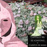 LALETRACAPITAL PODCAST (OMC RADIO) - CAPÍTULO 96 - DE VOMITONAS Y CUENTOS DE HADAS