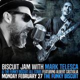 Biscuit Jam feat. Albert Castiglia & The Funky Biscuit AllStars - The Funky Biscuit - 2017-2-27