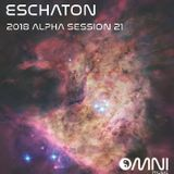 Eschaton - The 2018 Alpha Sessions - Show 21 (14th August 2018)