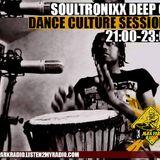 Dance culture sessions Guest Mix By Soultronixx Deep