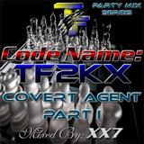 CodeName TF2KX | Covert Agent - Part I (Hip Hop/R&B Party Mix)