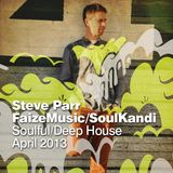 Steve Parr FaizeMusic MixShow April 2013 - Soulful/Deep House