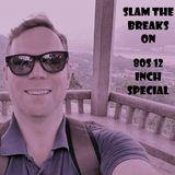 80s 12-inch Special - Slam The Breaks On - DJ Matt Slammer - Urban Warfare Takeover 04/05/18