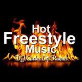 Hot Freestyle Music 1 - DJ Carlos C4 Ramos