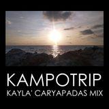 Kayla' Caryapadas mix - KAMPOTRIP