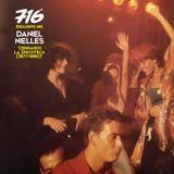 716 Exclusive Mix - Daniel Nielles : Cerrando La Discoteca 1977-1990