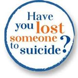 Have you lost a loved one to suicide?