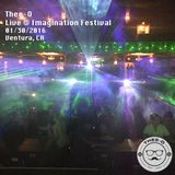 Live at Imagination Festival (01/30/16)