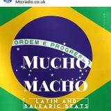 Mucho Macho Musical Mojito - MTCRadio.co.uk 20th October 2018 Pt1 - Brazilian and Latin
