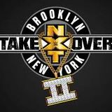 The Bottom Rope Special NXT Brooklyn Takeover 2 Preview!