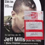 Manu Chaman - w/ Jeff Mills @ L'Autre Canal (DJ Mix)