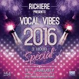 Richiere - Vocal Vibes 54 (2016 Special)