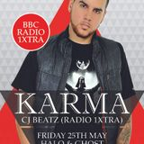Karma: CJ Beatz Guest Mix - Friday 25th May