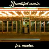Beautiful Music for movies