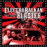 Rojo ElectroBalkanBlaster #1