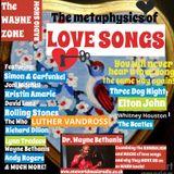 The Wayne Zone #13: Love Songs