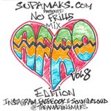 Supamaks.com presents NO FRILLS MIX vol 8, Afro Love Edition