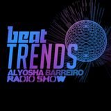 Alyosha Barreiro Radio Show // Beat Trend // Exploring new sonic horizons - 12/6/2014
