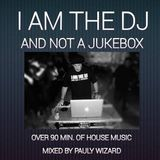 I Am The Dj And Not A Jukebox