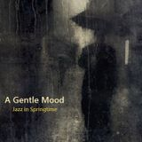 A Gentle Mood – Jazz in Springtime