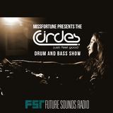 MissFortune - The Circles Drum & Bass Show - 006 - 24.11.2015 - FutureSoundsRadio