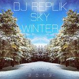 DJ REPLIK - Sky Winter [2 0 1 3]