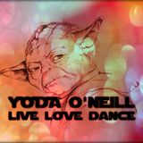 Yoda O'Neill - Live Love Dance 072 (March/April 2016)