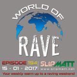 Slipmatt - World Of Rave #194