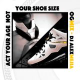 Act your Age not your shoe size - Mix