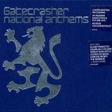 Gatecrasher National Anthems 2000 CD1