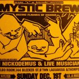 Mystic Brew 1997 Mixtape by Nickodemus