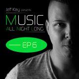 Music All Night Long (MANL) #6