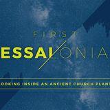 1 Thessalonians: Paul's Heart for Prayer | July 22, 2018