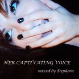 Her Captivating Voice