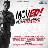 MovED! RADIOSHOW #003 ( URBAN MUSIC )