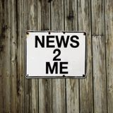 News 2 Me Episode 25
