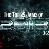 Top 25 ((R&B)) [#Top50Jamz2013]