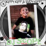 Kiffy Kiff & Rudy Kiff Presents - #DjScopeMix