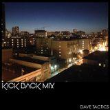 The KickBack Mix