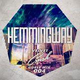 Guest Mix 004: Hemingway