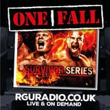 RGU: One Fall - Survivor Series Was Good!!!