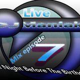 DJ Maniak Live Mix 7 (14.11.2014)
