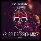 PURPLE SESSION MIX 001 BY Chris Delahouse