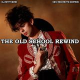 Dj RIVITHEAD - THE OLD SCHOOL REWIND JAN 2018