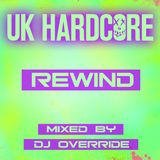 DJ Override - UK Hardcore Rewind (2018)