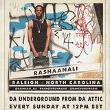 RaShaanALI (Raleigh, NC) - Da Underground From Da Attic 050 (Live on www.dancegruv.net)