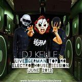 DJ KEULE - LIVE GERMAN TOP 40 ELECTRO HOUSE SESSION (JUNE 2012)