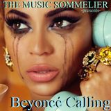 "THE MUSIC SOMMELIER -presents- "" BLACK AMBITION"" ... ARTIST FEATURE BEYONCÉ CALLING"