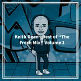 Keith Dean - Best of The Fresh Mix - Volume 1