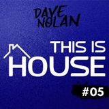THIS IS HOUSE #05